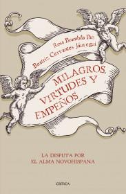 Milagros, virtudes y empeños