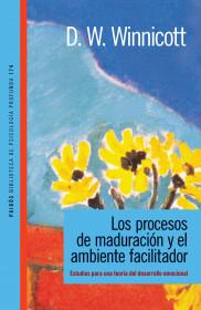 Los procesos de maduración y el ambiente facilitador