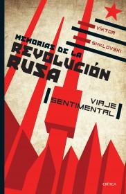 Memorias de la Revolución rusa. Viaje sentimental