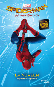 Spider-Man. Homecoming. La novela
