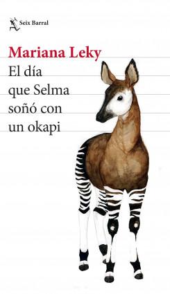 El día que Selma soñó con un okapi (Edición mexicana)