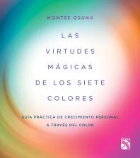 Las virtudes mágicas de los siete colores