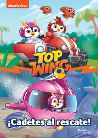 Top Wing ¡Cadetes al rescate!