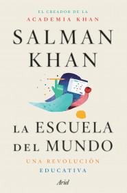 La escuela del mundo (Edición mexicana)