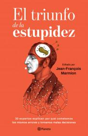 El triunfo de la estupidez